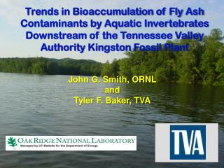 John G. Smith, ORNL and Tyler F. Baker, TVA