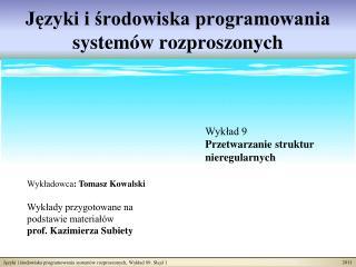 J?zyki i ?rodowiska programowania system�w rozproszonych