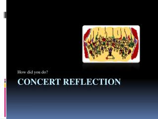 Concert Reflection