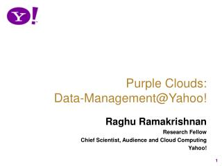 Purple Clouds:  Data-Management@Yahoo!