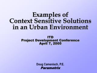 Doug Camenisch, P.E. Parametrix