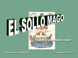 EL SOLLO MAGO