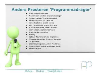 Anders Presteren 'Programmadrager'