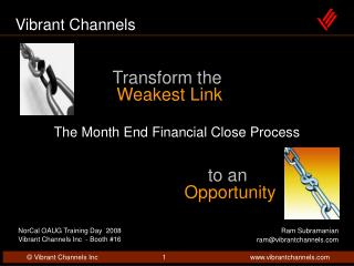 Transform the Weakest Link
