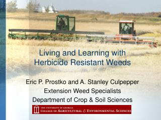 Living and Learning with Herbicide Resistant Weeds