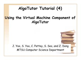 AlgoTutor Tutorial (4) Using the Virtual Machine Component of AlgoTutor