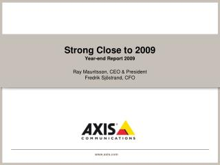 Strong Close to 2009 Year-end Report 2009