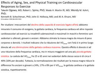 Effects of Aging, Sex, and Physical Training on  Cardiovascular Responses to Exercise