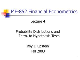 MF-852 Financial Econometrics