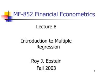 MF-852 Financial Econometrics