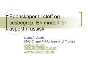 Egenskaper til stoff og tidsbegrep: En modell for aspekt i russisk