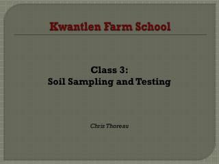 Kwantlen  Farm School