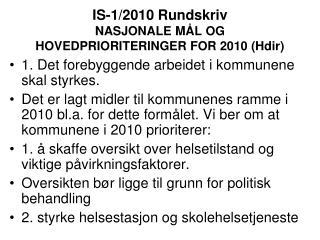 IS-1/2010 Rundskriv NASJONALE MÅL OG HOVEDPRIORITERINGER FOR 2010 (Hdir)