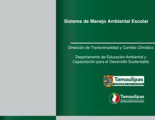 Sistema de Manejo Ambiental Escolar