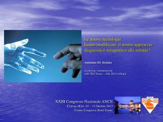 Ablazione transcatetere Chiusura dell'auricola ICD - CRT-P e CRT-D ILR - Implantable Loop Recorder