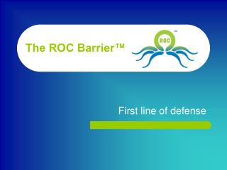 The ROC Barrier