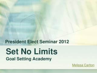 Set No Limits Goal Setting Academy