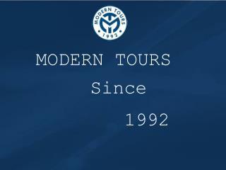 MODERN TOURS