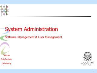 System Administration Software Management & User Management