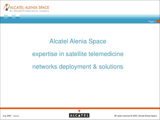 Alcatel Alenia Space  expertise in satellite telemedicine networks deployment & solutions
