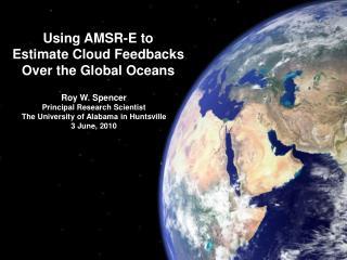 Using AMSR-E to Estimate Cloud Feedbacks Over the Global Oceans