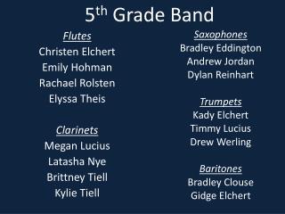 5 th  Grade Band