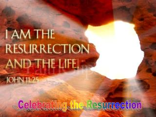 Celebrating the Resurrection