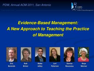 Evidence-Based Management:  A New Approach  to  Teaching the Practice of Management