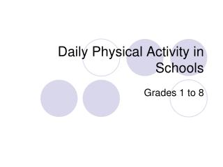 Daily Physical Activity in Schools