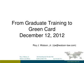 From Graduate Training to Green Card  December 12, 2012