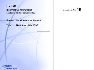ITU-TSB Informal Consultations Document No. 18  Martigny, 28-29 February 2000