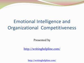 Emotional Intelligence and Organizational  Competitiveness