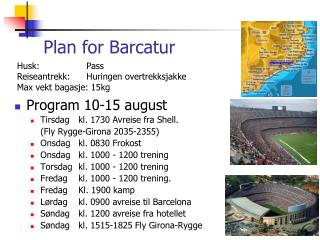 Plan for Barcatur