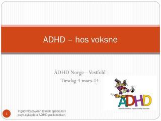 ADHD – hos voksne