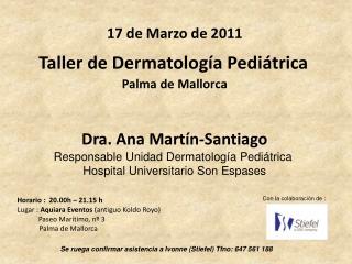Taller de Dermatología Pediátrica