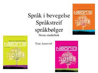 Språk i bevegelse Språkstreif språkbølger Neon studiebok