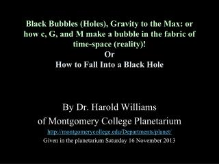 By Dr. Harold Williams  of Montgomery College Planetarium