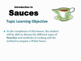 Introduction to  Sauces