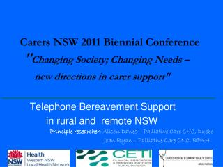 Telephone Bereavement Support                  in rural and  remote NSW