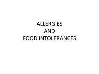 ALLERGIES  AND FOOD INTOLERANCES