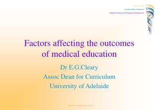Factors affecting the outcomes of medical education