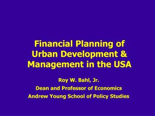 Financial Planning of Urban Development & Management in the USA
