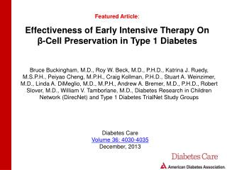 Effectiveness of Early Intensive Therapy On  β -Cell Preservation in Type 1 Diabetes