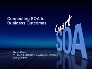 Connecting SOA to Business Outcomes