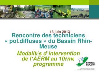 Rencontre des techniciens «pol.diffuses» du Bassin Rhin-Meuse