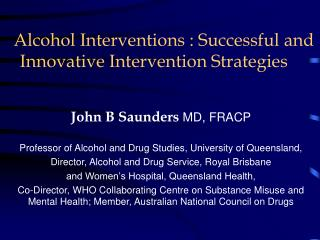 Alcohol Interventions : Successful and Innovative Intervention Strategies