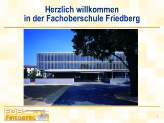 Herzlich willkommen in der Fachoberschule Friedberg