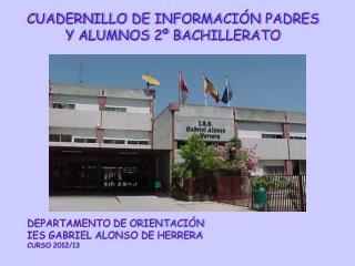 DEPARTAMENTO DE ORIENTACIÓN IES GABRIEL ALONSO DE HERRERA CURSO 2012/13