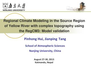 Pinhong Hui, Jianping Tang School of Atmospheric Sciences Nanjing University, China