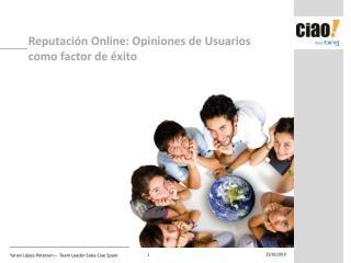 Reputaci�n Online: Opiniones de Usuarios como factor de �xito